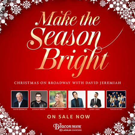 Make the Season Bright! Christmas On Broadway: David Jeremiah  at Beacon Theatre